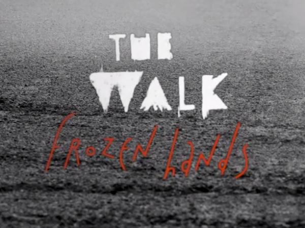 «Frozen Hands», 1er clip de The Walk
